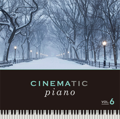 CINEMATIC piano CD第6巻